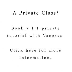 Book a one to one private tutorial with Vanessa