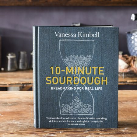 10 Minute Sourdough: Breadmaking For Real Life' by Vanessa Kimbell – Signed Copy